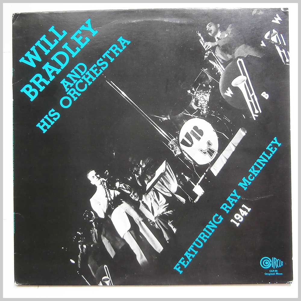 Will Bradley and His Orchestra - 1941: Featuring Ray McKinley (CLP-88)