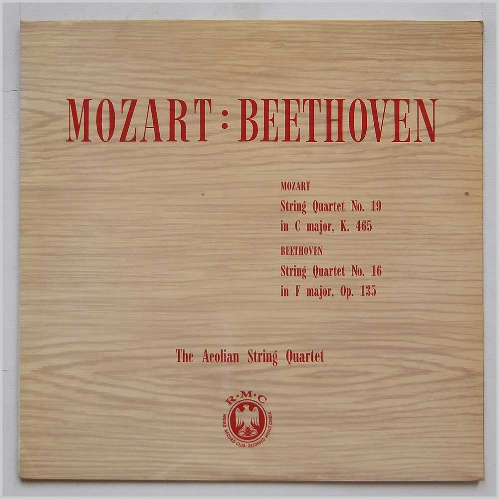 The Aeolian String Quartet - Mozart: String Quartet No.19 in C Major, Beethoven: String Quartet No.16 In F Major, Op. 135 (CM 11)