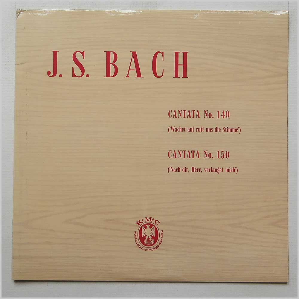 Marcel Couraud and The Stuttgart Choir And Orchestra - J. S. Bach Cantatas Nos. 140 And 150 (CMP 24)