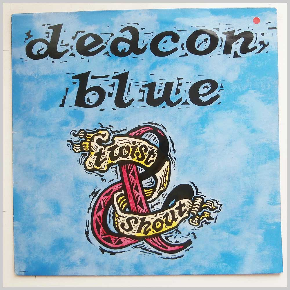 Deacon Blue - Twist And Shout (COLUMBIA 657302 6)