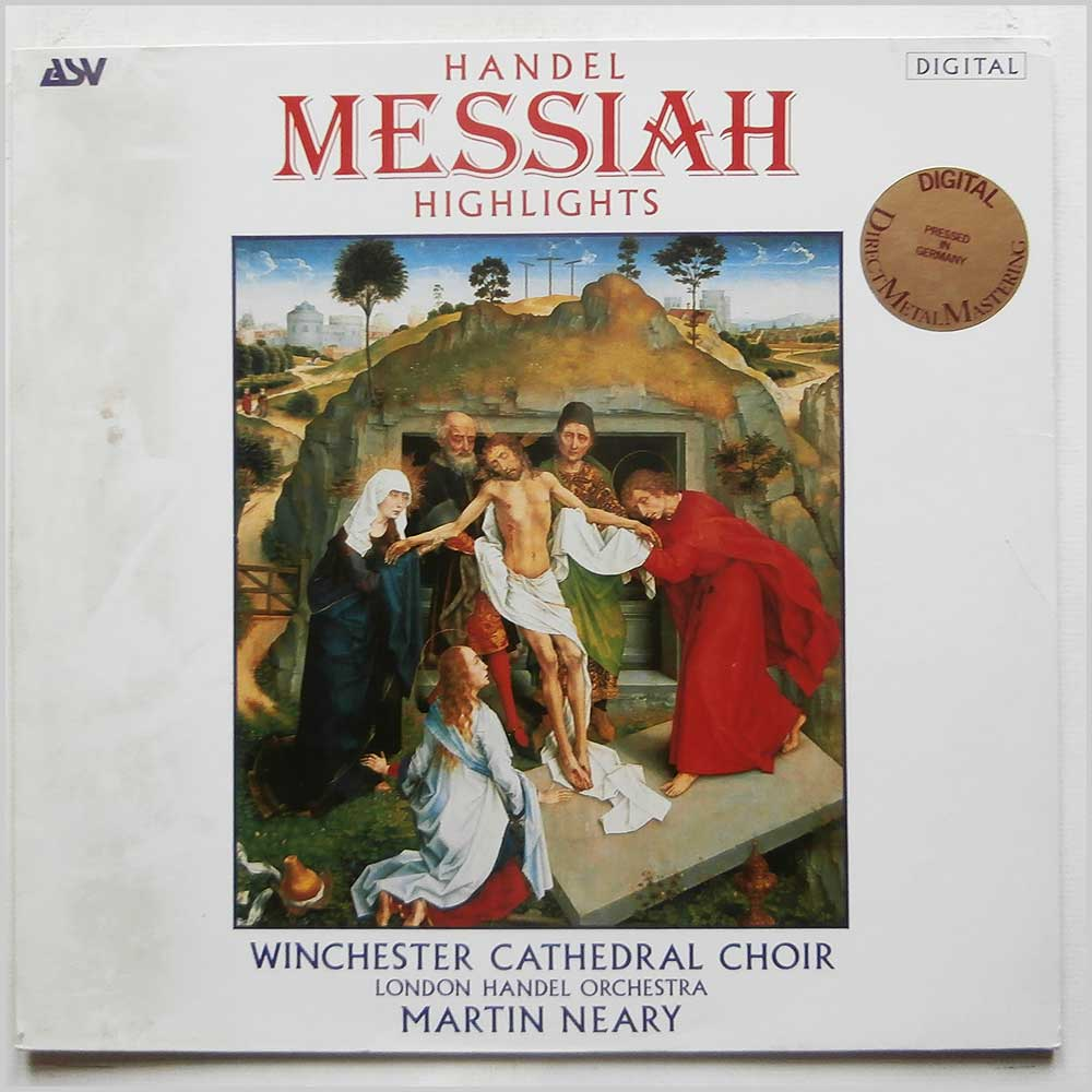 Martin Neary, Winchester Cathedral Choir, London Handel Orchestra - Handel: Messiah Highlights (DCA 525)