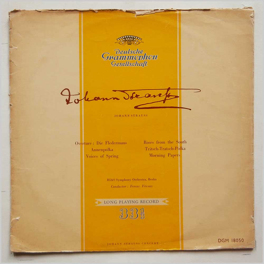 Ferenc Fricsay, Rias Symphony Orchestra Berlin - Johann Strauss: Overture: Die Flerermaus, Annenpolka, Voices Of Spring, Roses From The South, Tritsch-Tratsch-Polka. Morning Papers (DGM 18050)