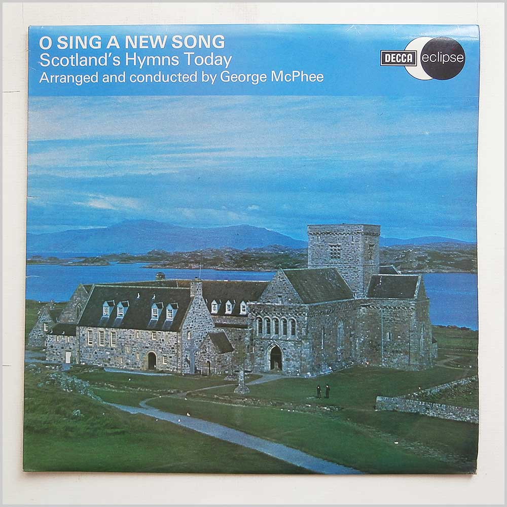 The Choir Of Paisley Abbey - O Sing A New Song Scotland Hymns Today (ECS 2156)