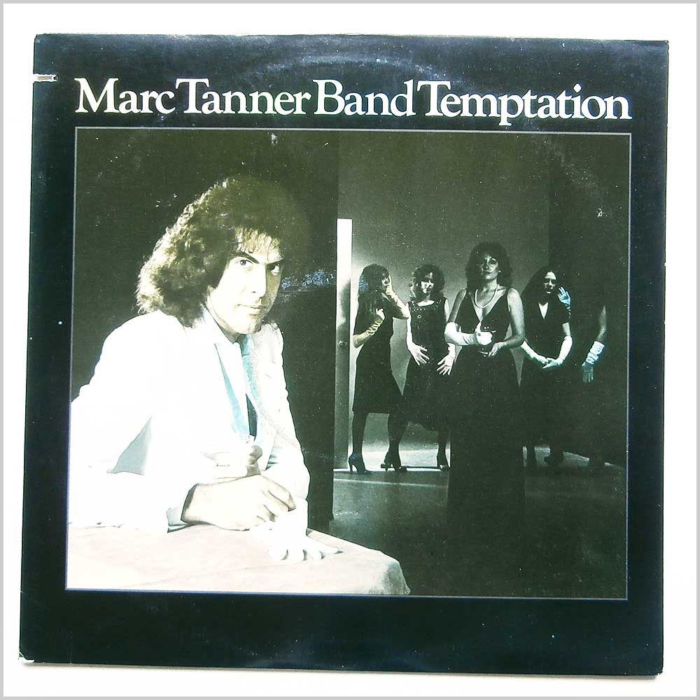 Marc Tanner Band - Temptation (ELEKTRA 6E-240)