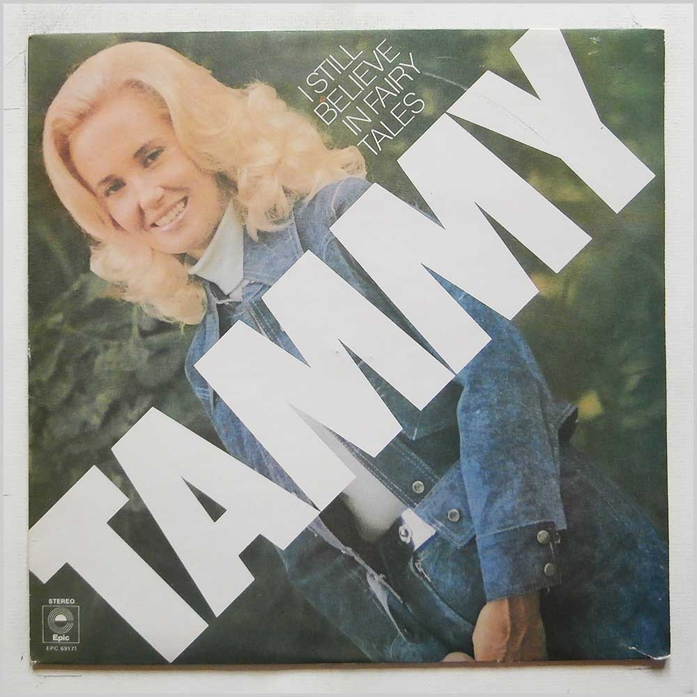 Tammy Wynette - I  Still Believe in Fairy Tales (EPC 69171)