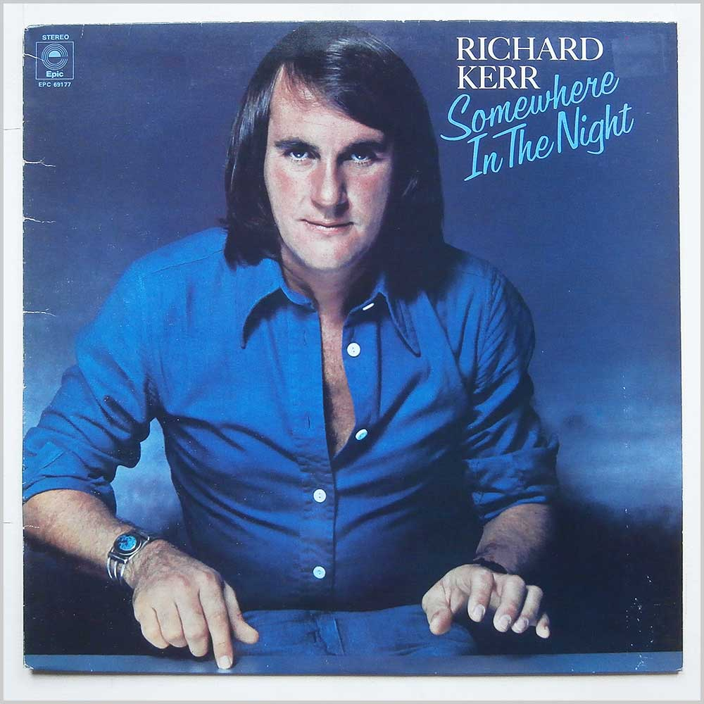 Richard Kerr - Somewhere In The Night (EPC 69177)