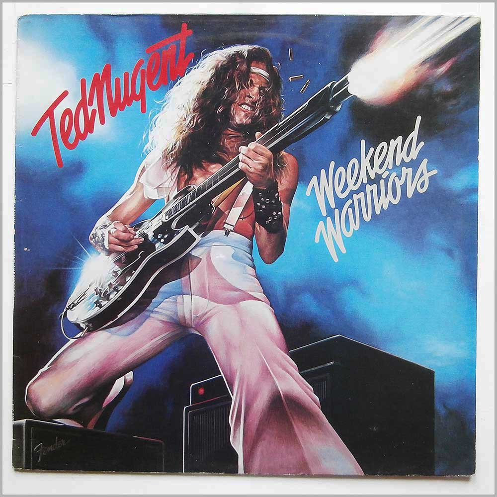 Ted Nugent - Weekend Warriors (EPC 83036)