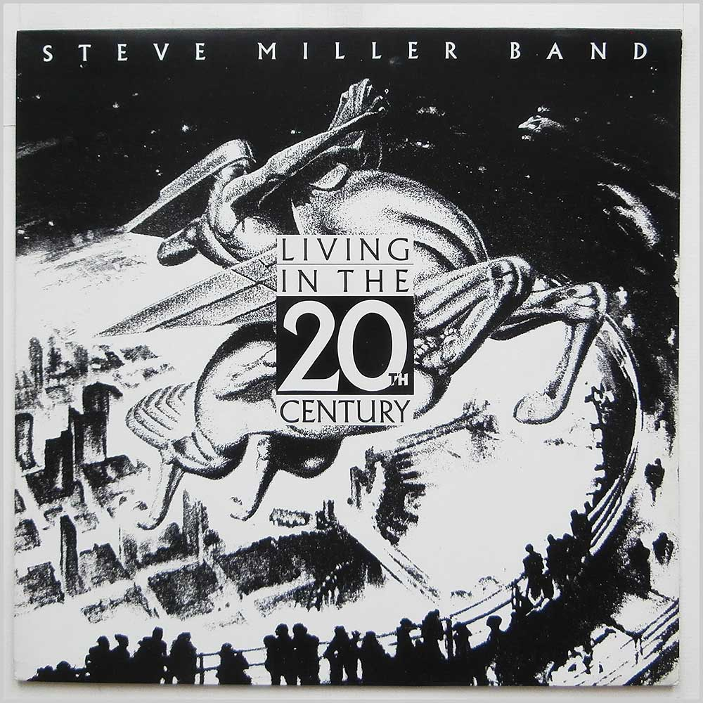 Steve Miller Band - Living In The 20th Century (EST 2027)