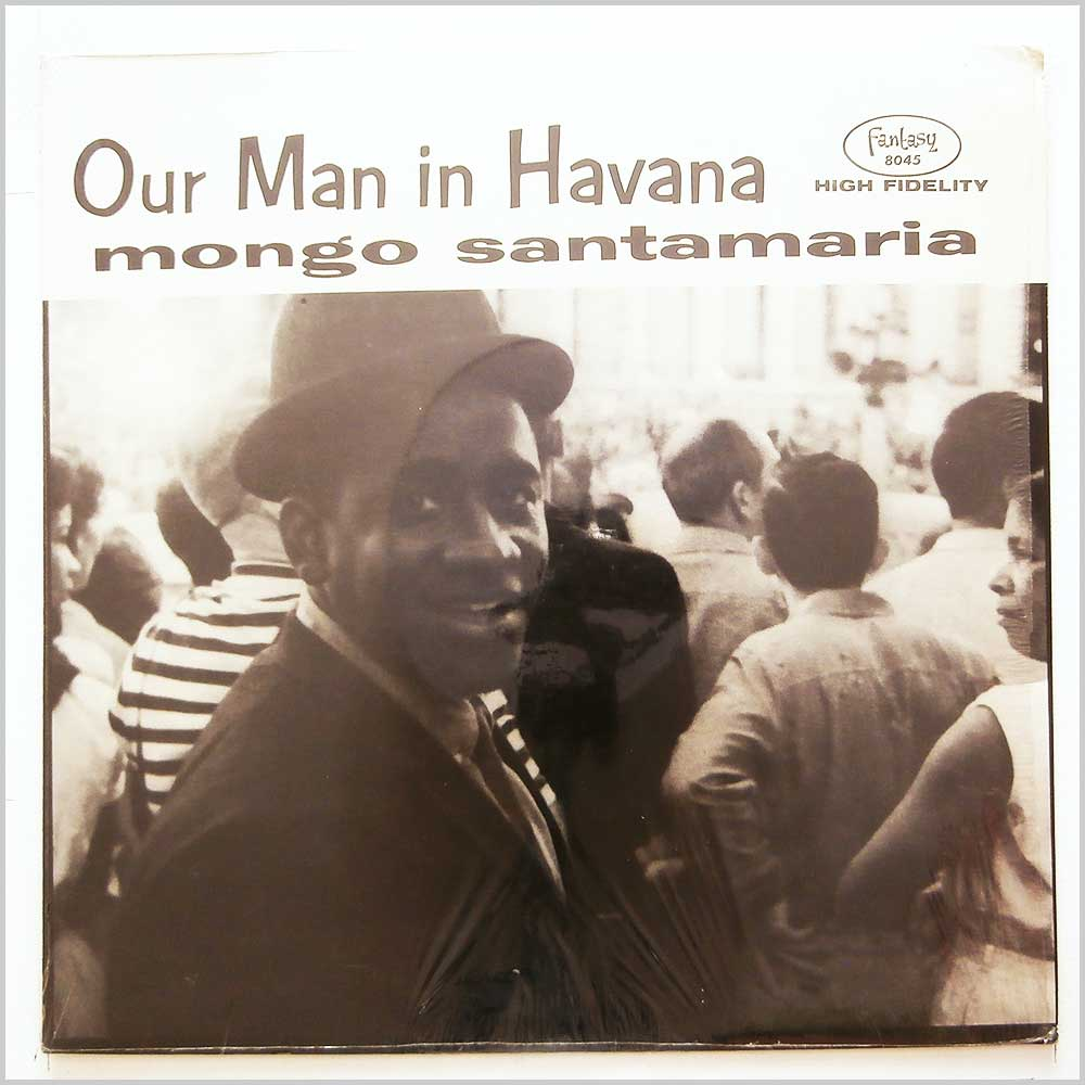 Mongo Santamaria - Our Man In Havana (FANTASY 8045)
