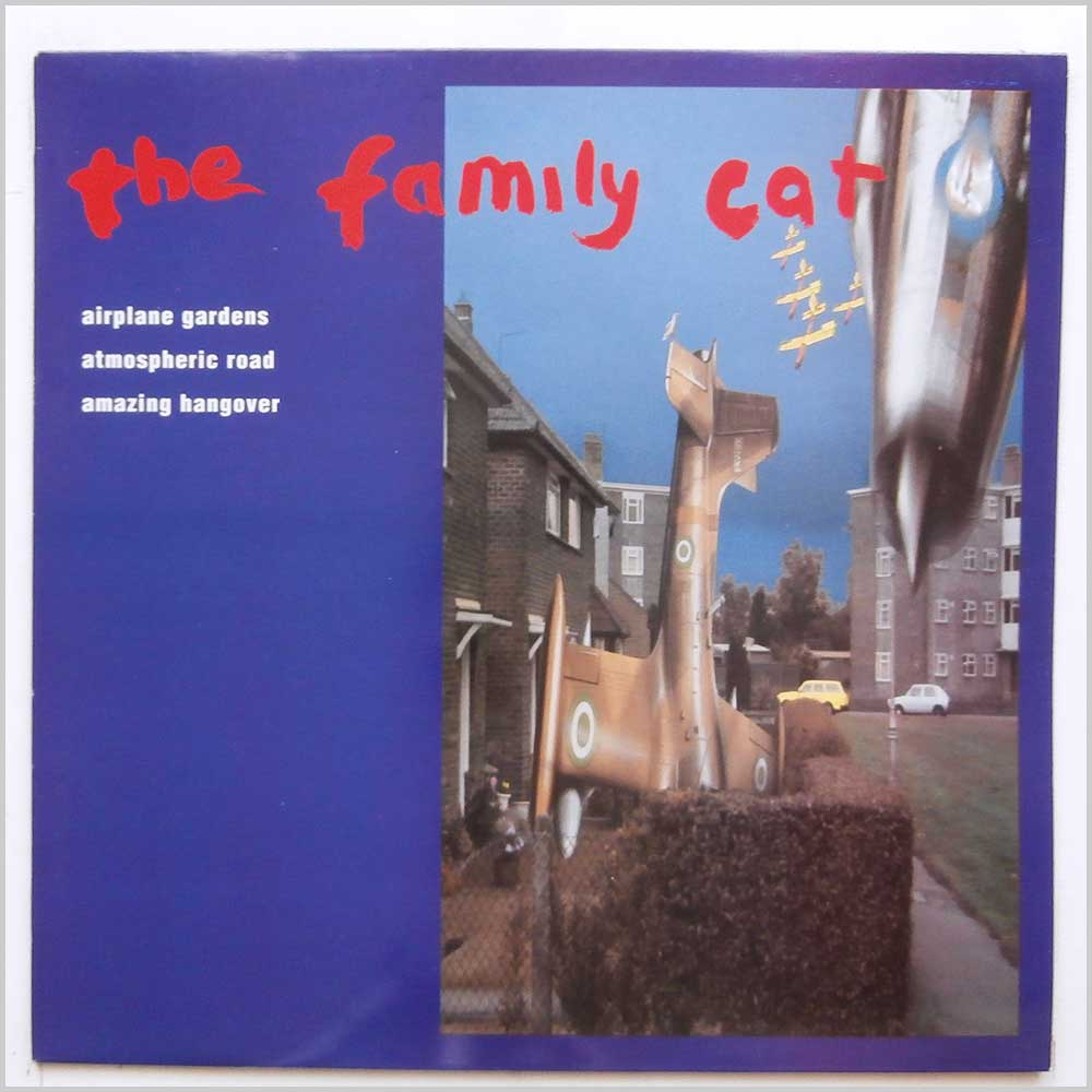 The Family Cat - Airplane Gardens (FCUK 003T)