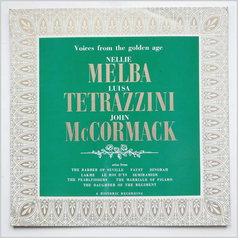 Nellie Melba, Luisa Tetrazzini, John McCormack - Voices From The Golden Age (FDY 2064)