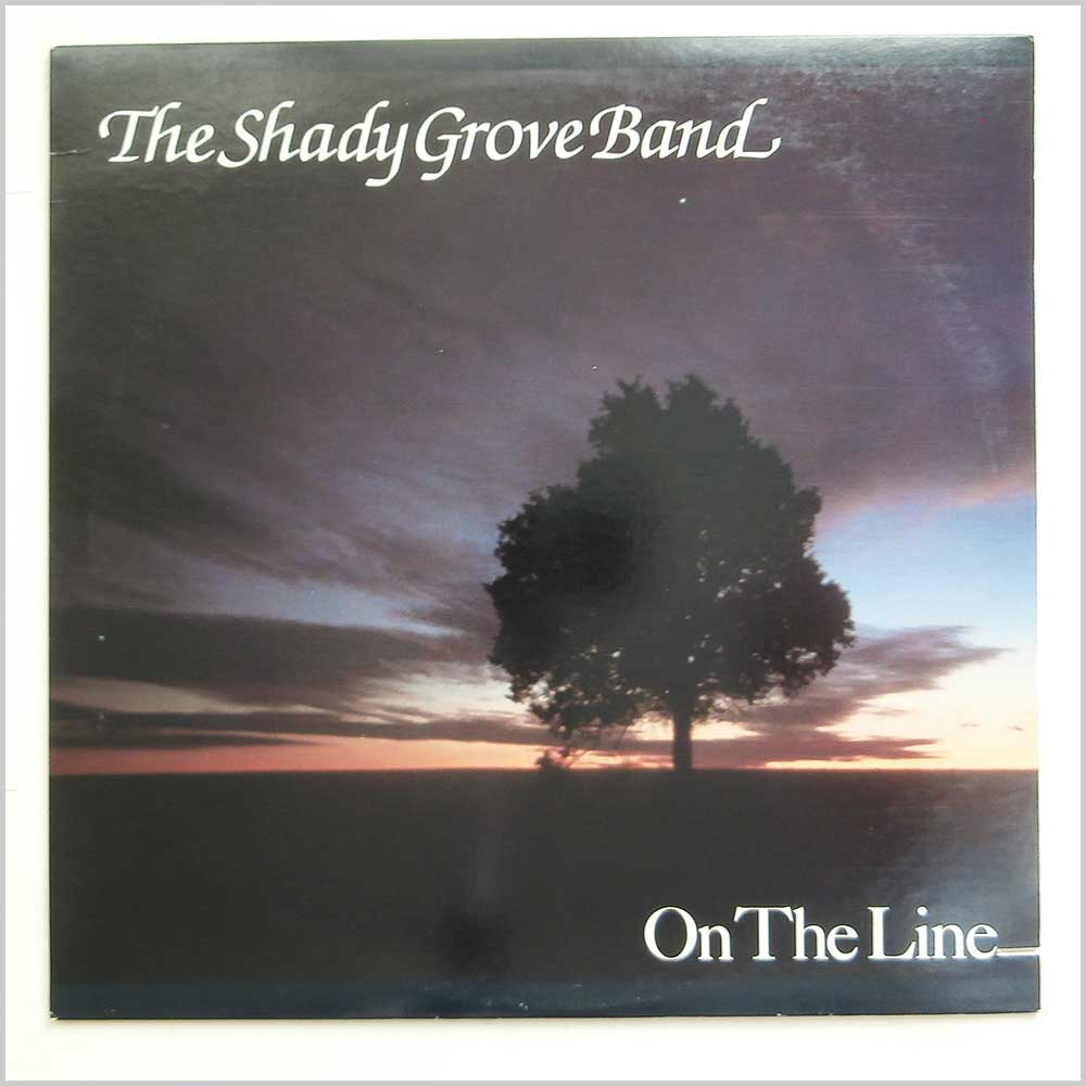The Shady Grove Band - On The Line (FF 462)