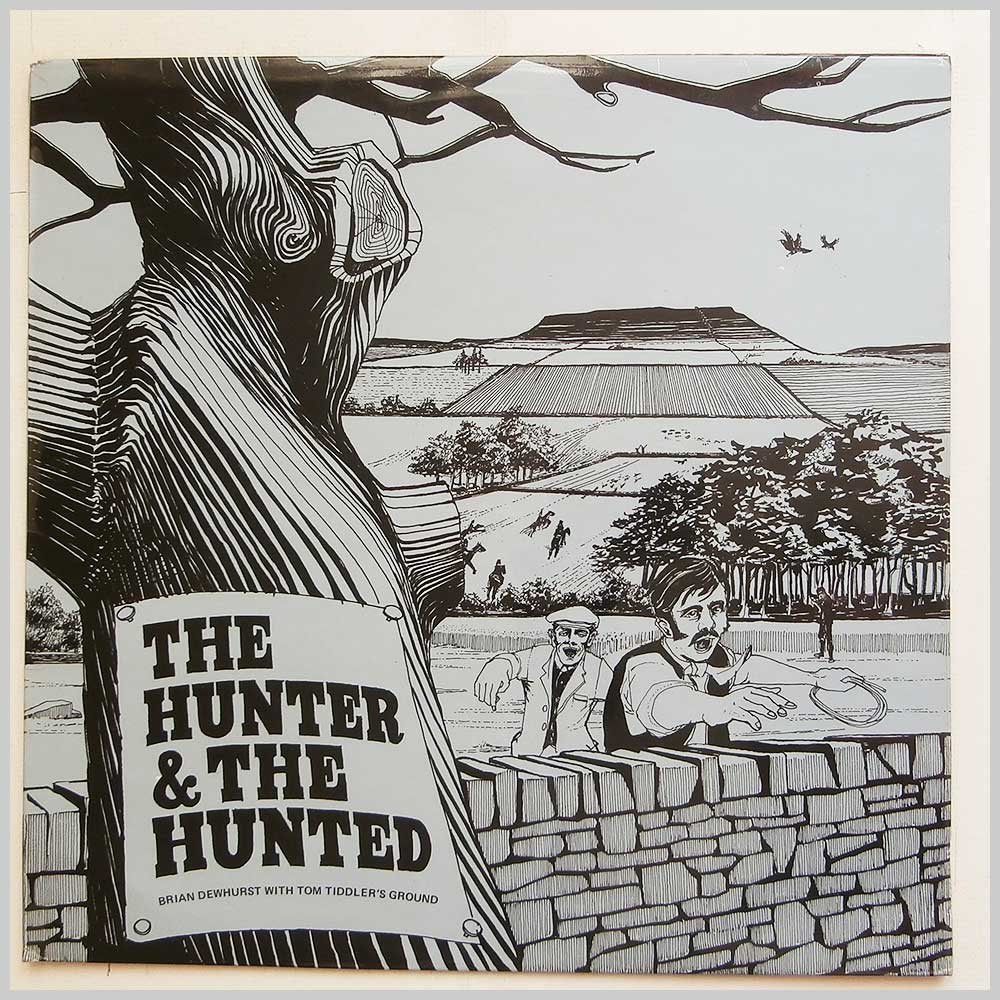 Brian Dewhurst with Tom Tiddler's Ground - The Hunter And The Hunted (FHR075)