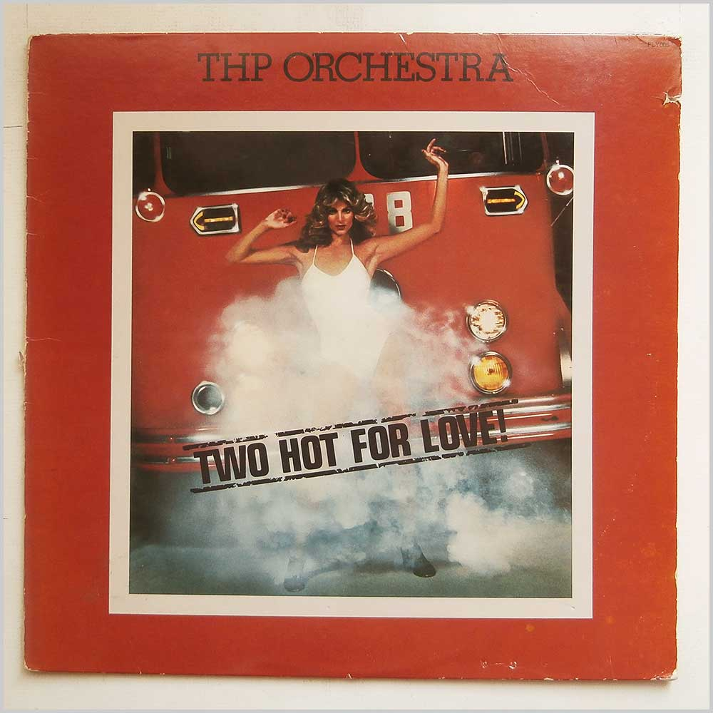 THP Orchestra - Two Hot For Love (FLY005)