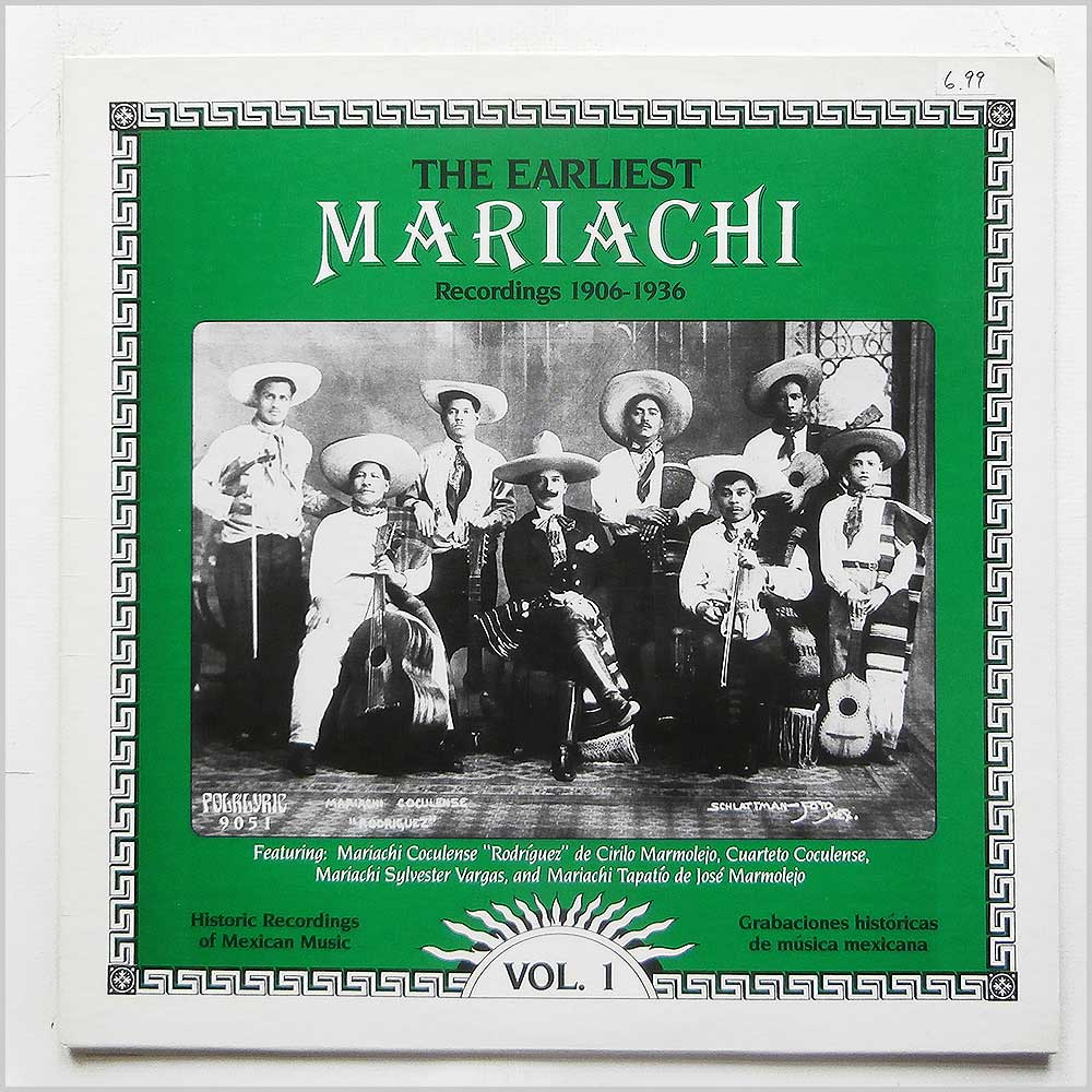Various - The Earliest Mariachi Recordings 1906-1936 (FOLKLYRIC 9051)