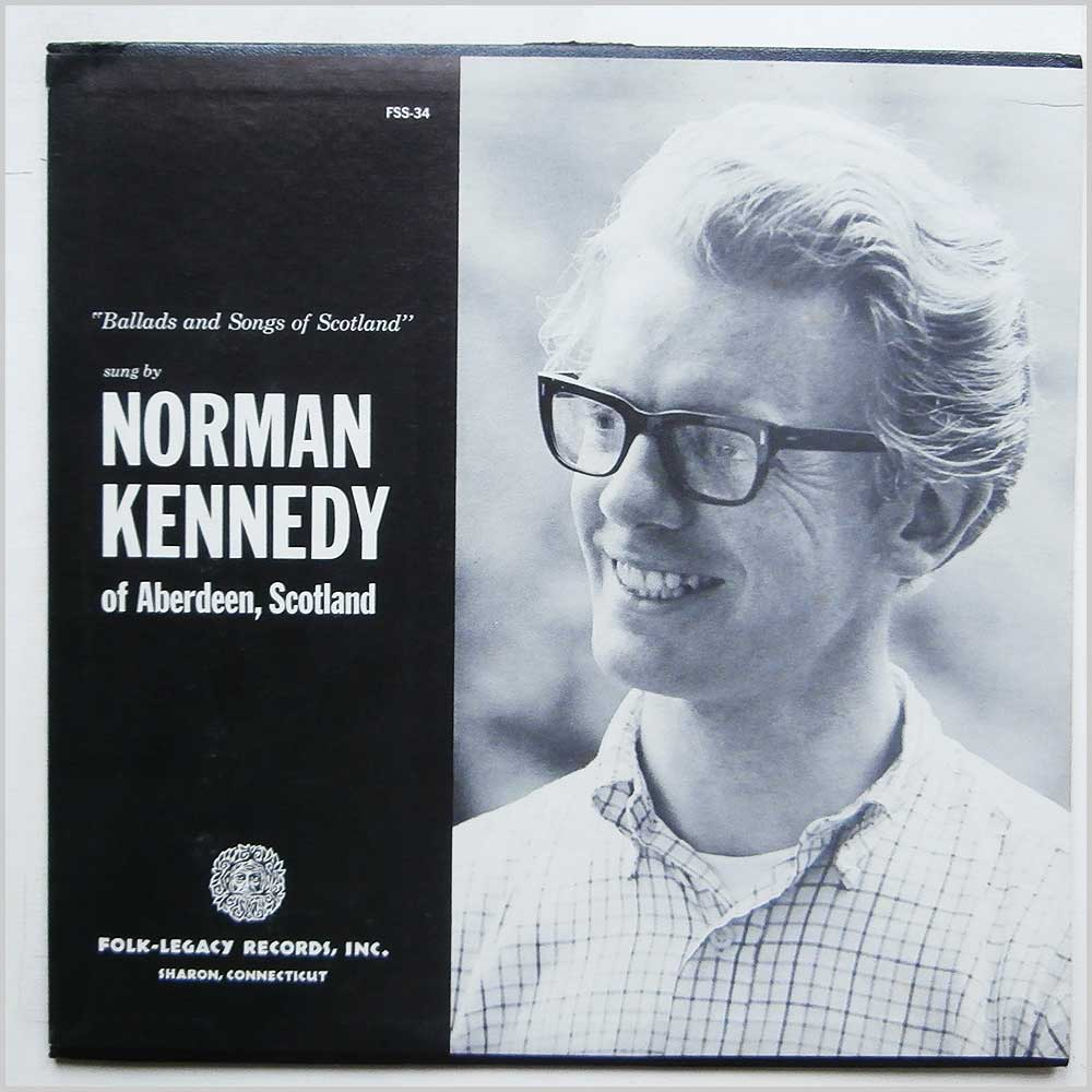 Norman Kennedy - Ballads and Songs of Scotland (FSS-34 )