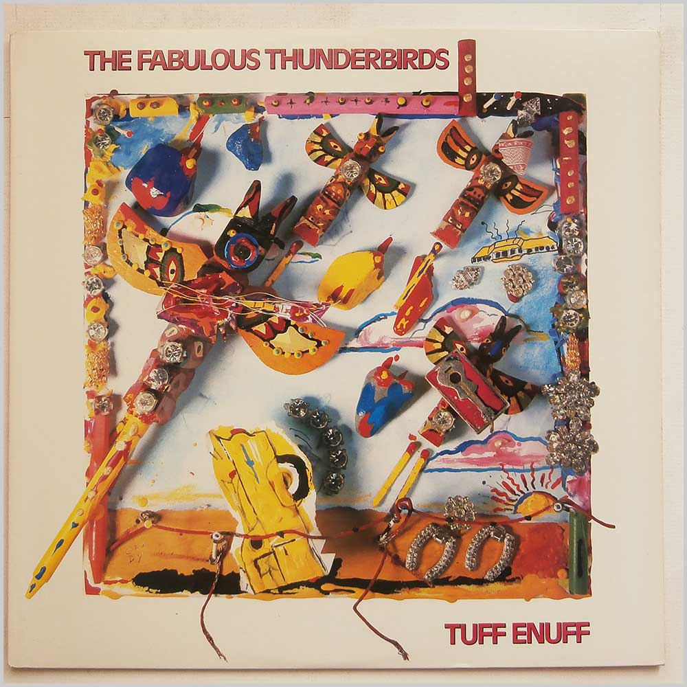 The Fabulous Thunderbirds - Tuff Enuff (FZ 40304)