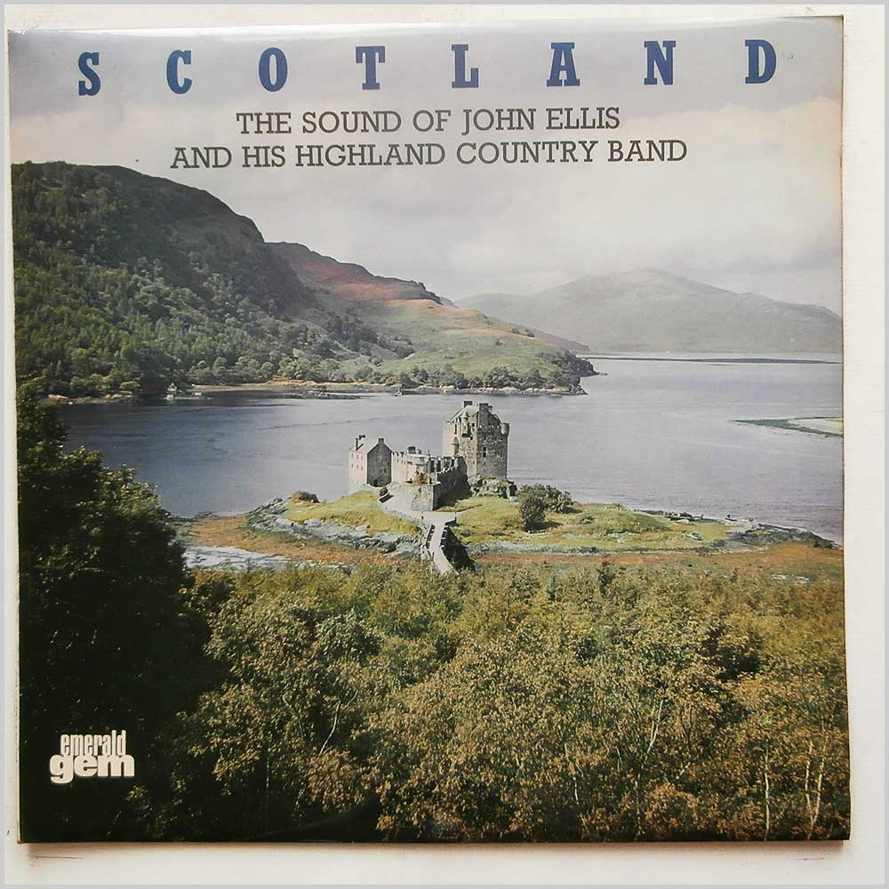 John Ellis and His Highland Country Band - Scotland: The Sound Of John Ellis and His Highland Country Band (GES 1119)