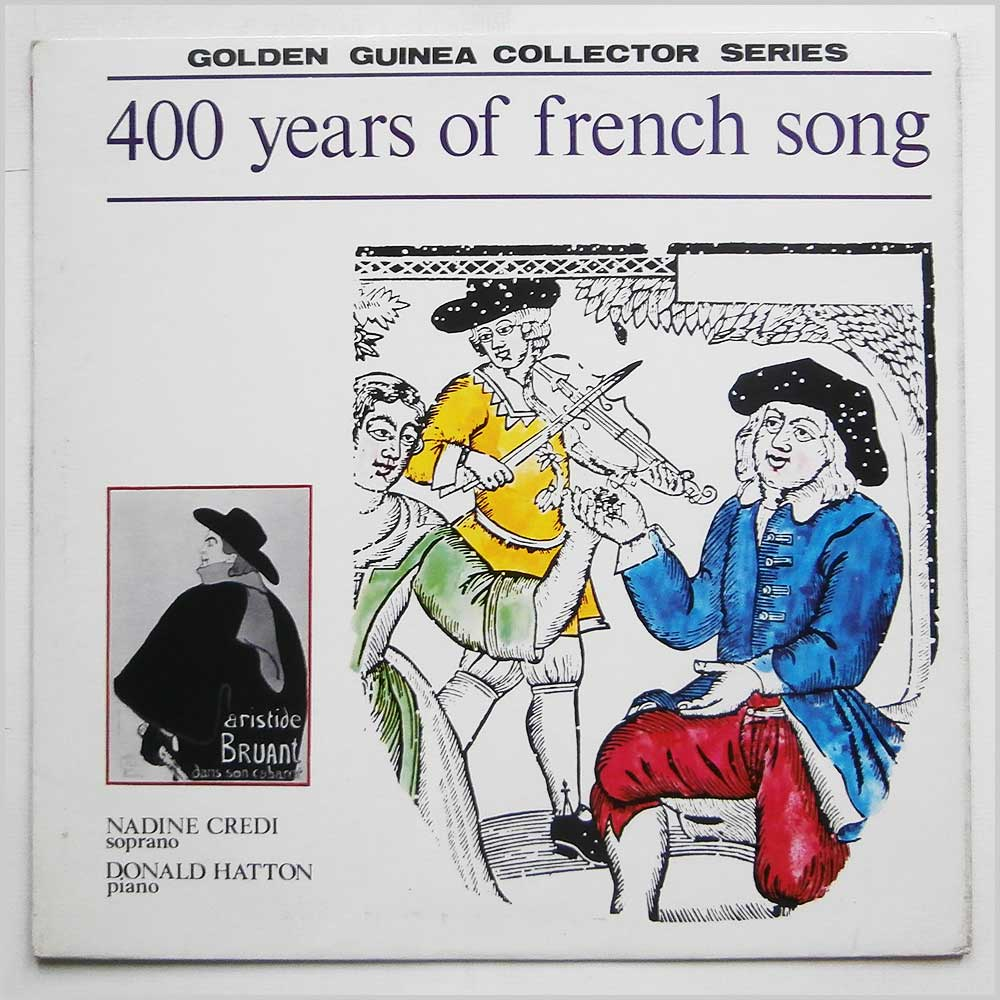 Nadine Credi and Donald Hatton - 400 Years Of French Song (GGC 4031)