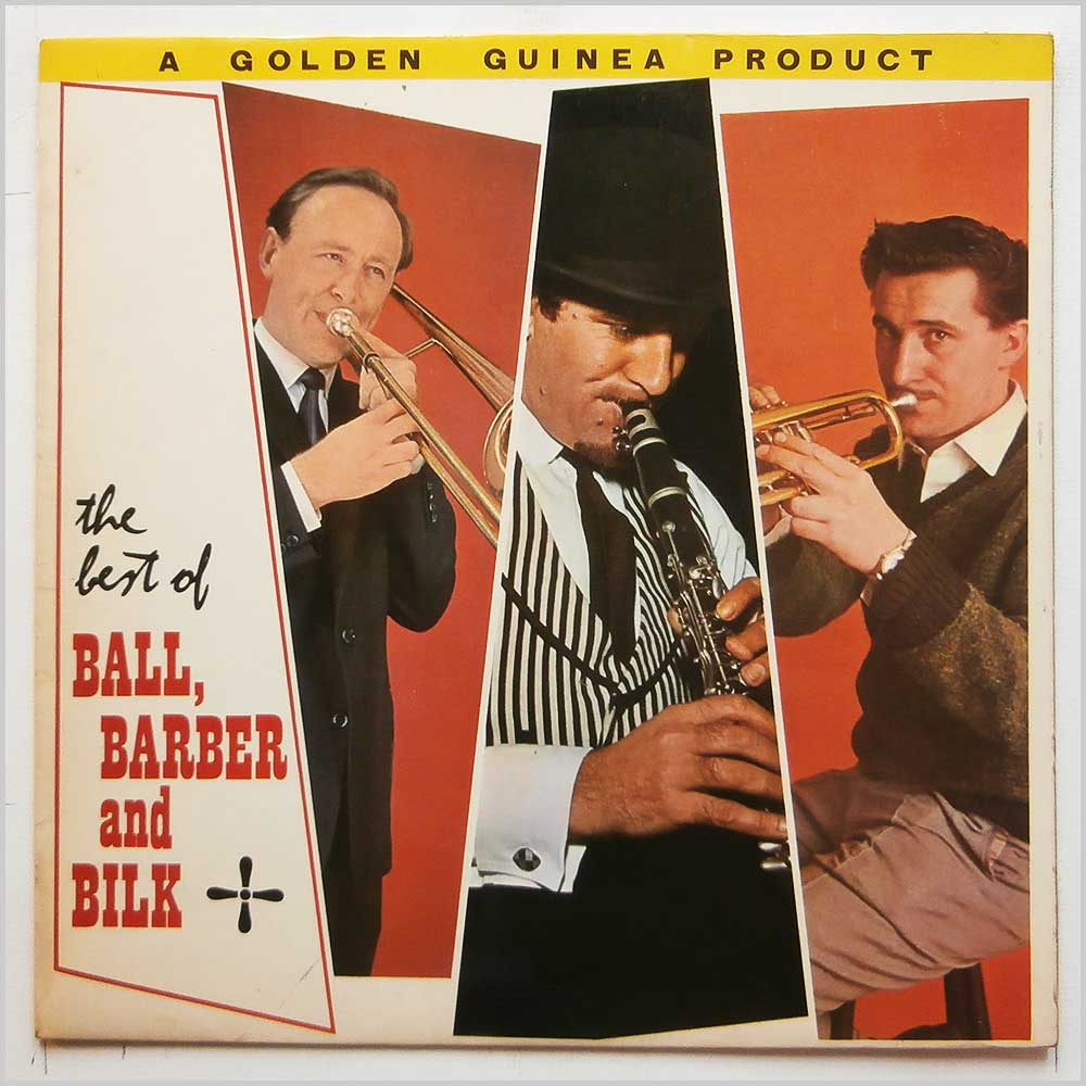 Ball, Barber and Bilk - The Best Of Ball Barber And Bilk (GGL 0131)