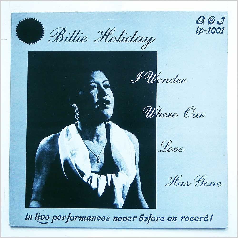 Billie Holiday - I Wonder Where Our Love Has Gone (GOJ-1001)