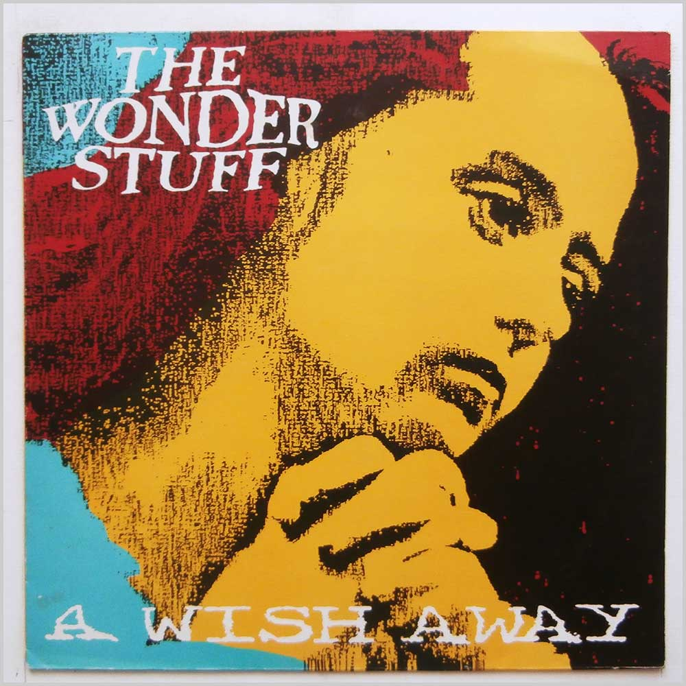 The Wonder Stuff - A Wish Away (GONEX 4)