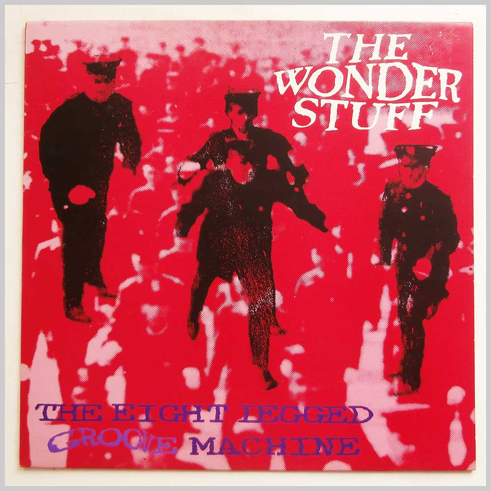 The Wonder Stuff - The Eight Legged Groove Machine (GONLP 1)