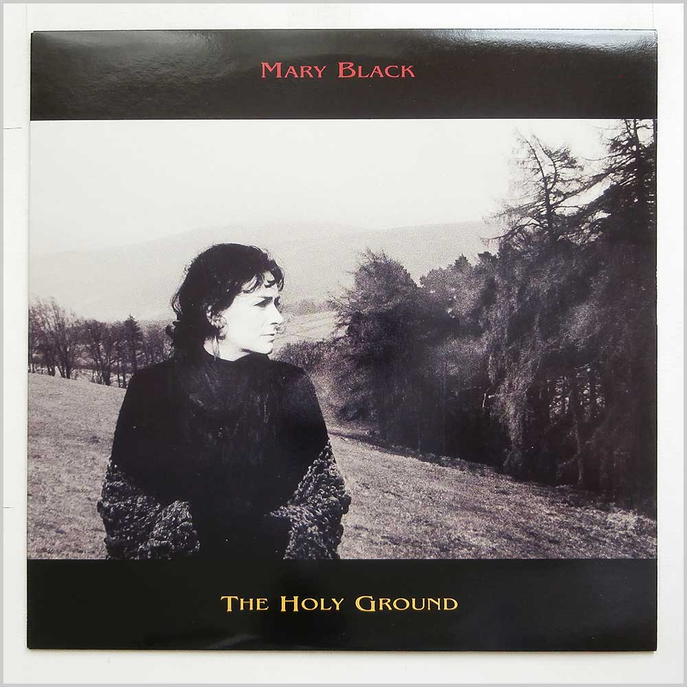 Mary Black - The Holy Ground (GRALP 011)