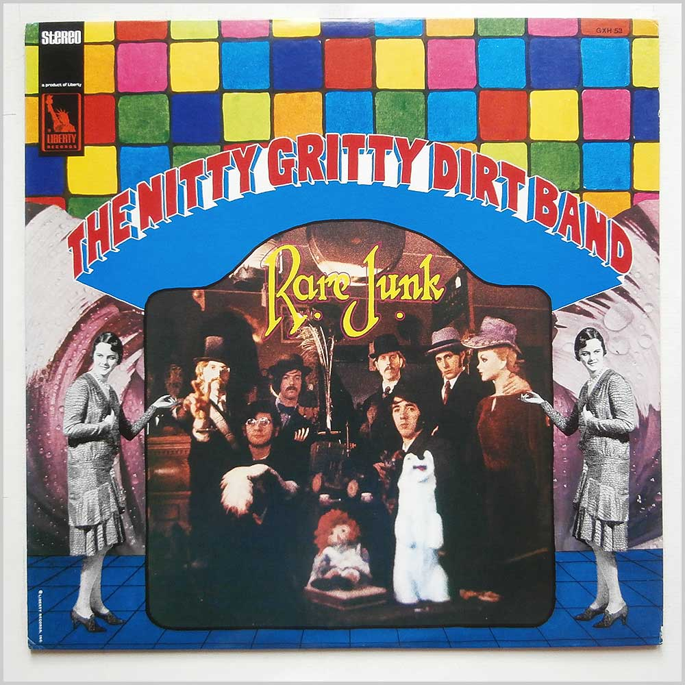 The Nitty Gritty Dirt Band - Rare Junk (GXH 53)