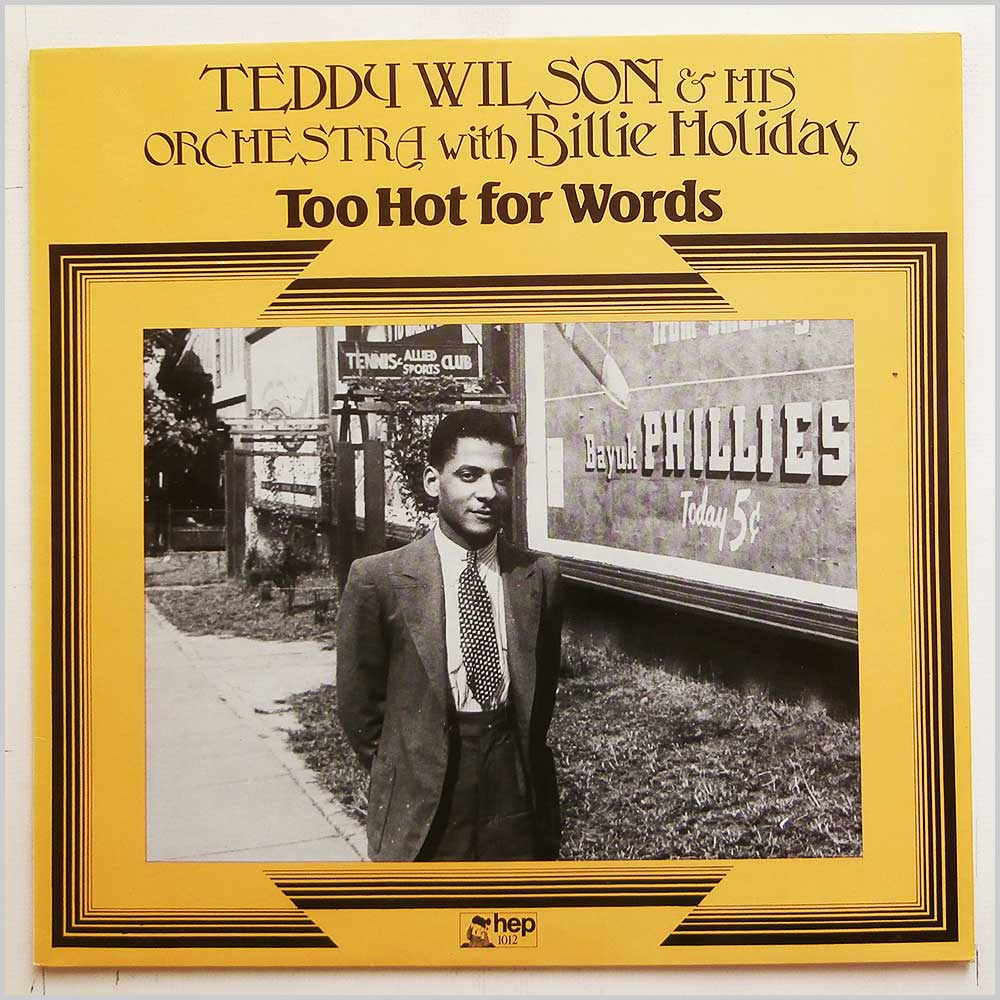 Teddy Wilson, Billie Holiday - Too Hot For Words (HEP 1012)