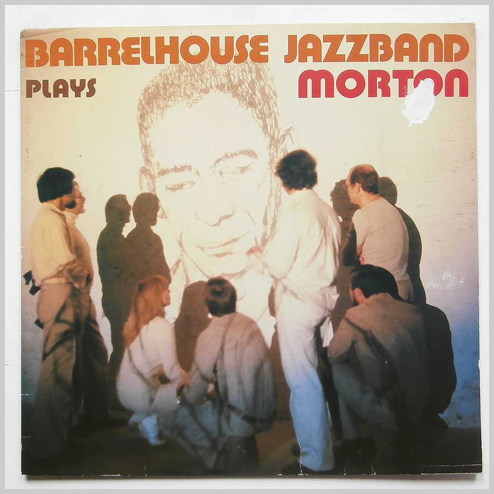 Barrelhouse Jazzband - Barrelhouse Jazzband Plays Jelly Roll Morton (INT 145.038)