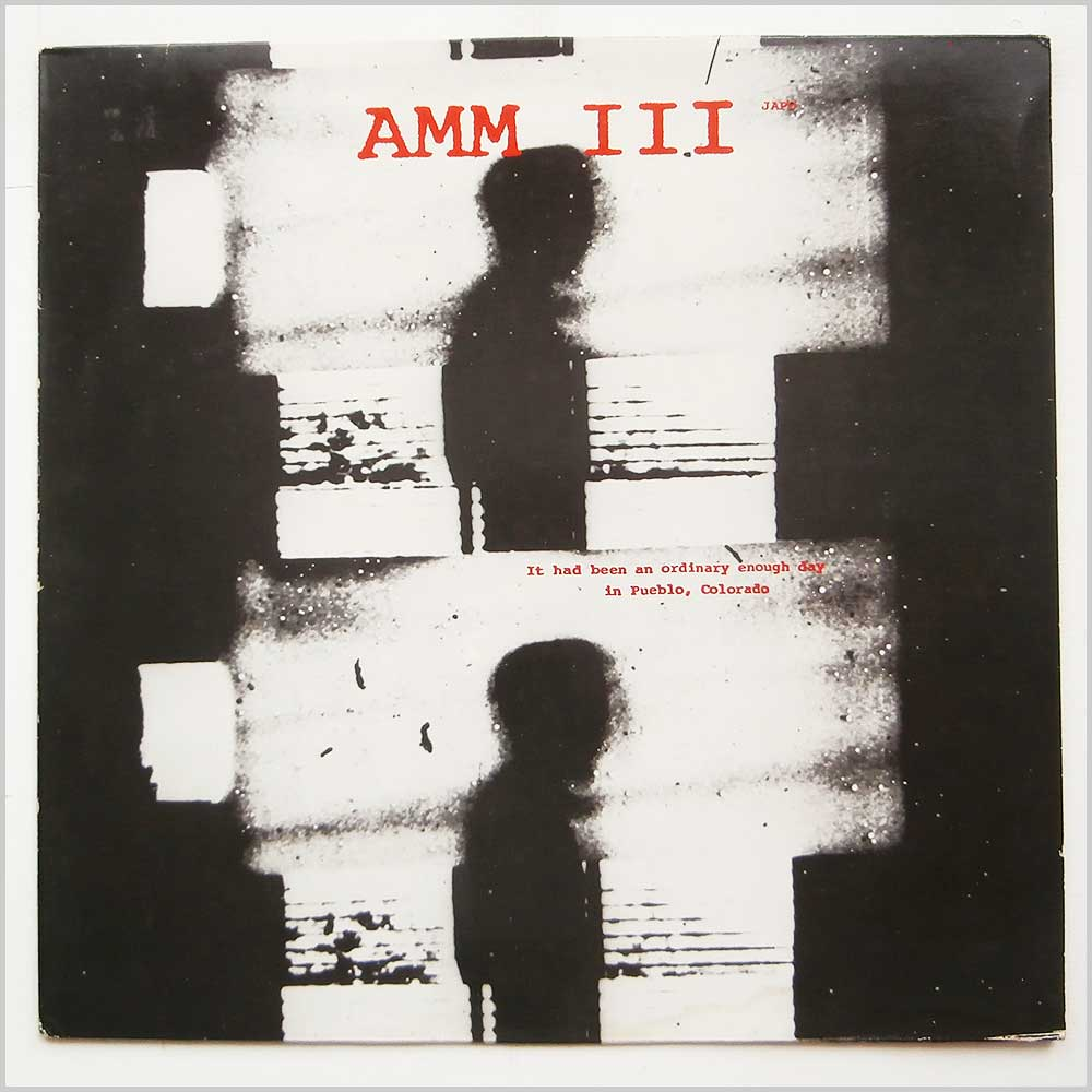 Amm III - It Has Been An Ordinary Enough Day In Pueblo, Colorado (JAPO 60031)