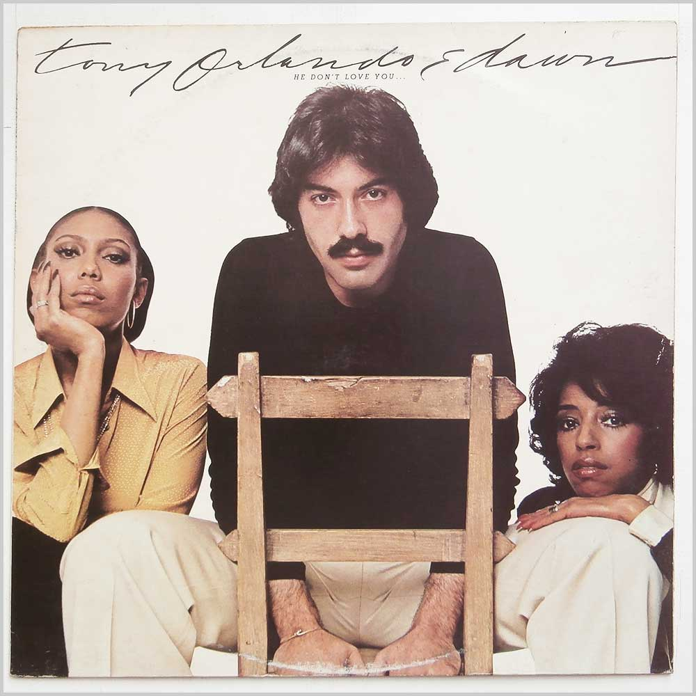 Tony Orlando and Dawn - He Don't Love You, Like I Love You (K 42166)