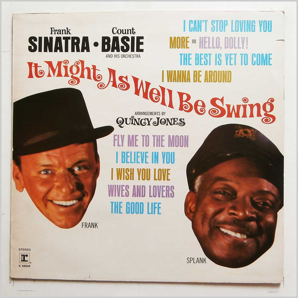 Frank Sinatra, Count Basie - It Might As Well Be Swing (K 44004)