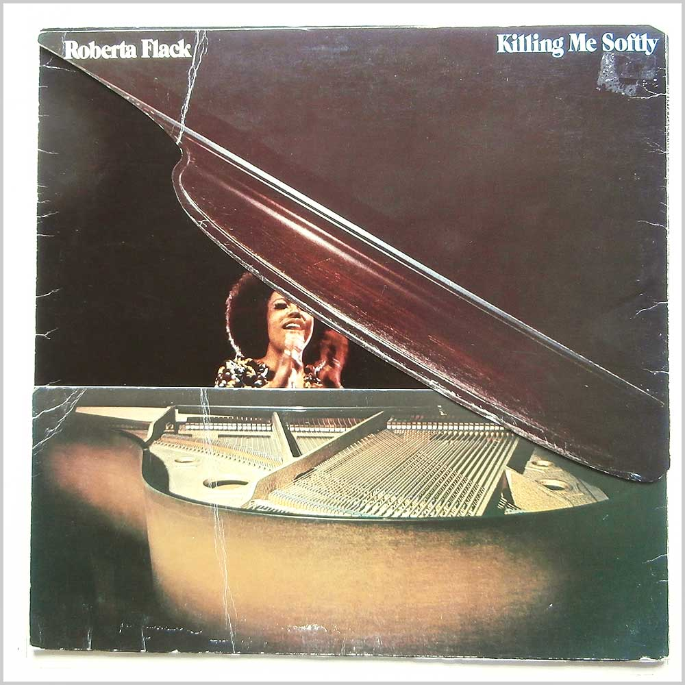 Roberta Flack - Killing Me Softly (K500 21)