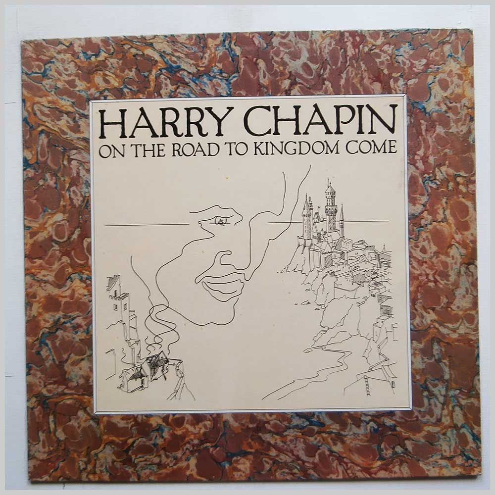Harry Chapin - On The Road To Kingdom Come (K52040)