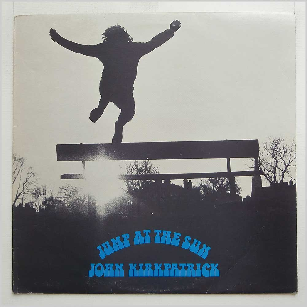 John Kirkpatrick - Jump At The Sun (LER 2033)
