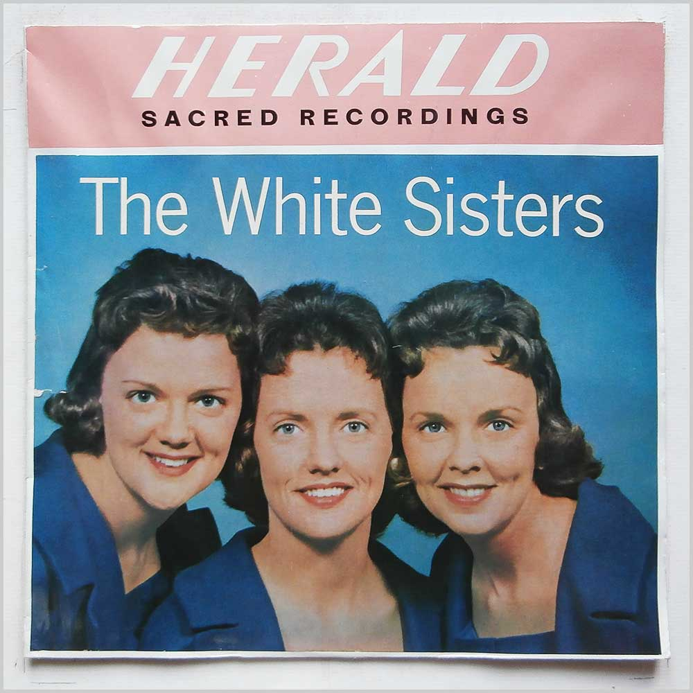 The White Sisters - In Times Like These (LLR 509)
