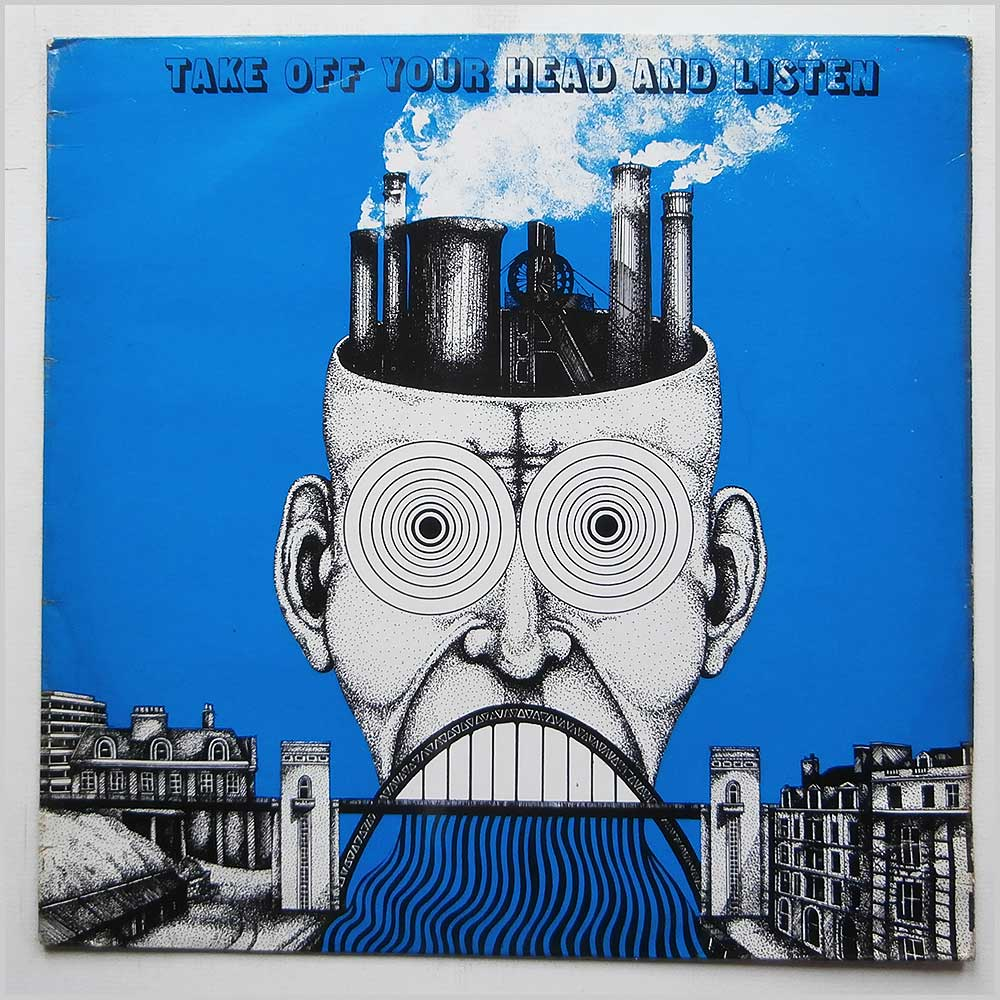 Various - Take Off Your Head And Listen (LP 001)