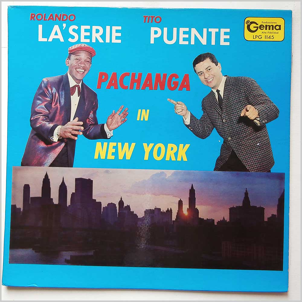 Rolando LaSerie and Tito Puente - Pachanga In New York (LPG 1145)