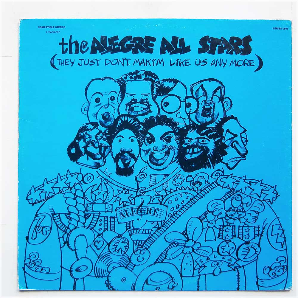 The Alegre All Stars - They Just Don't Makim Like Us Any More (LPS-88757)