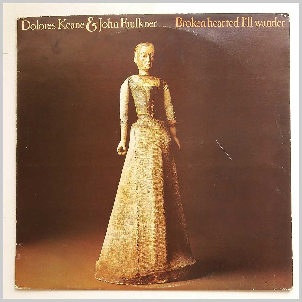 Dolores Keane And John Faulkner - Broken Hearted  I'll Wander (LUN 033)