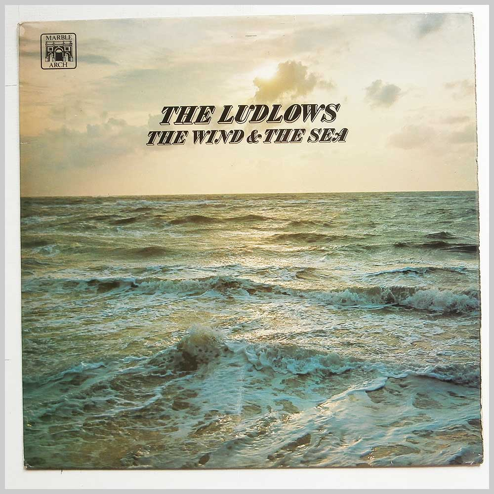 The Ludlows - The Wind And The Sea (MAL 1204)