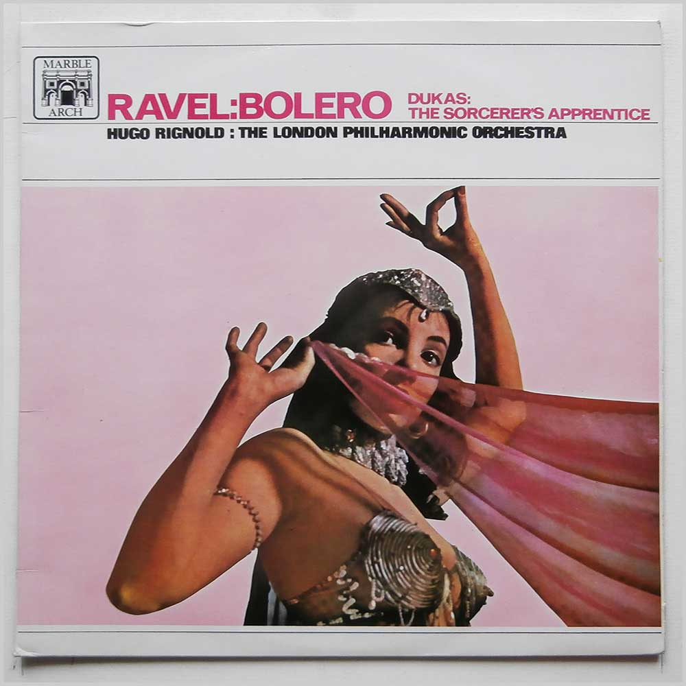 Hugo Rignold, The London Philharmonic Orchestra - Ravel: Bolero, Dukas: The Sorcerer's Apprentice (MAL 603)