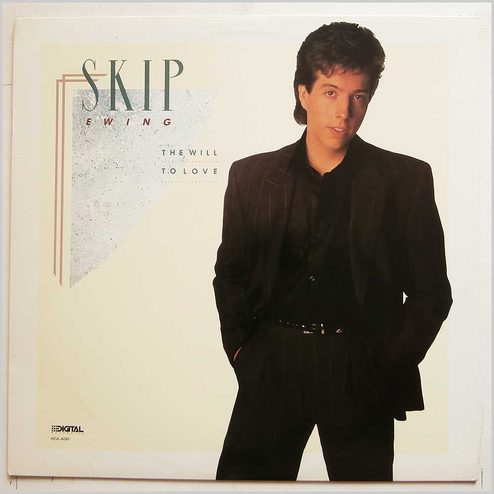 Skip Ewing - The Will To Love (MCA-42301)