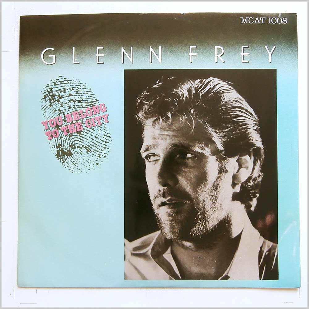Glenn Frey - You Belong To The City (MCAT 1008)