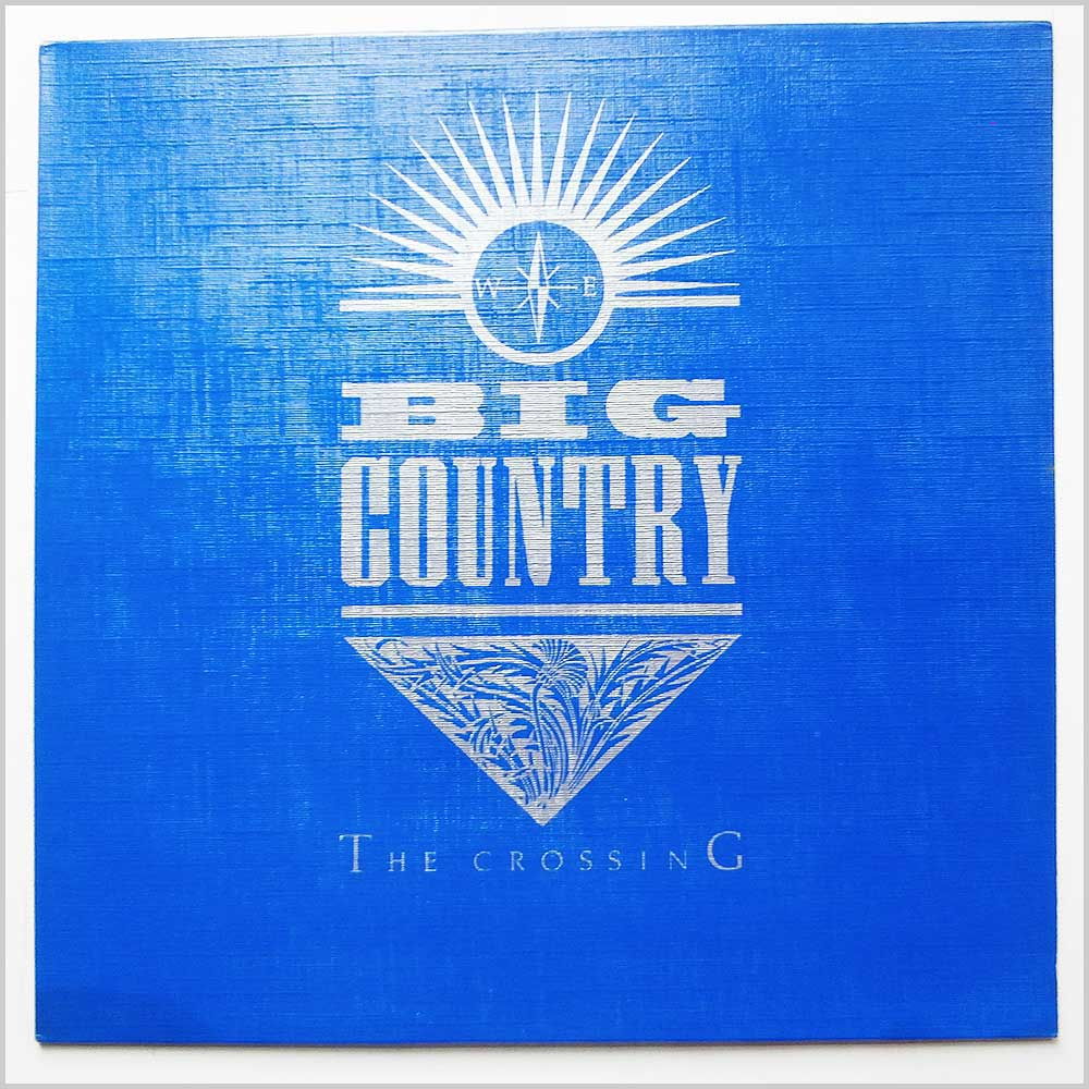 Big Country - The Crossing (MERS 27)