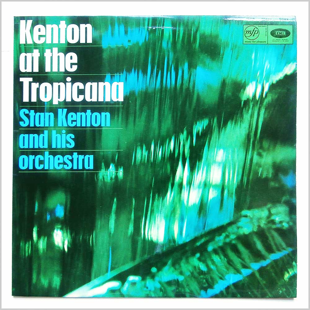 Stan Kenton - Kenton At The Tropicana (MFP 1088)
