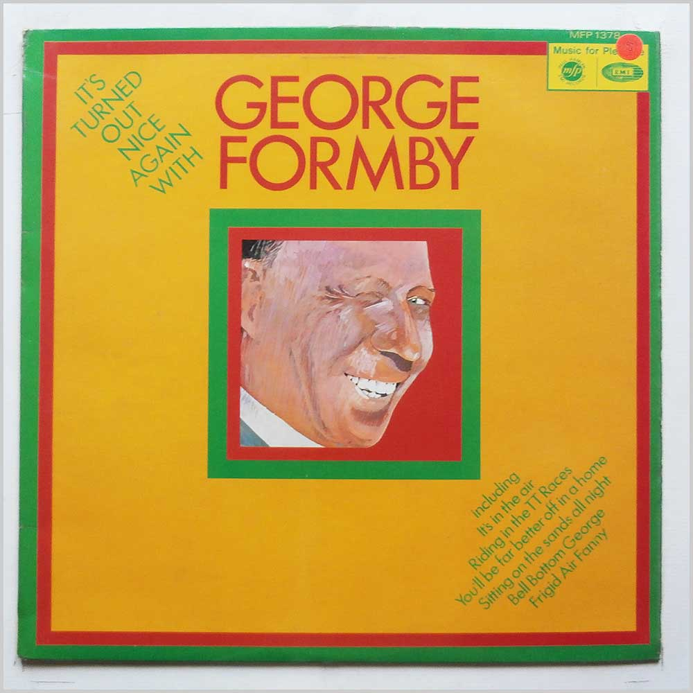 George Formby - It's Turned Out Nice Again with George Formby (MFP 1378)