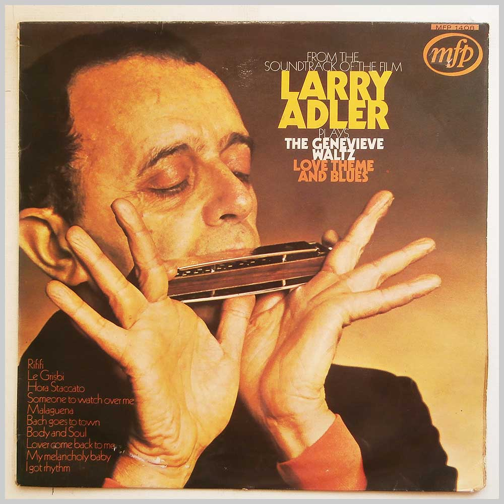 Larry Adler - Larry Adler Plays The Genevieve Waltz, Love Theme and Blues (MFP 1408)